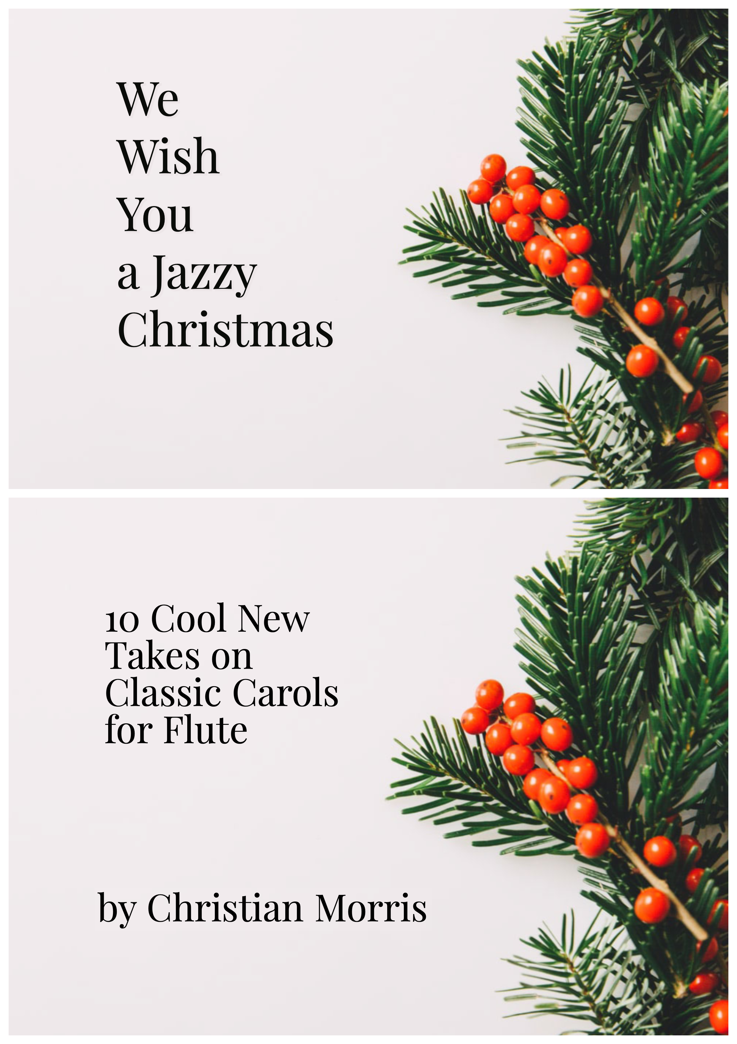 We Wish You A Jazzy Christmas (Ten Cool New Takes on Classic Carols) for Flute